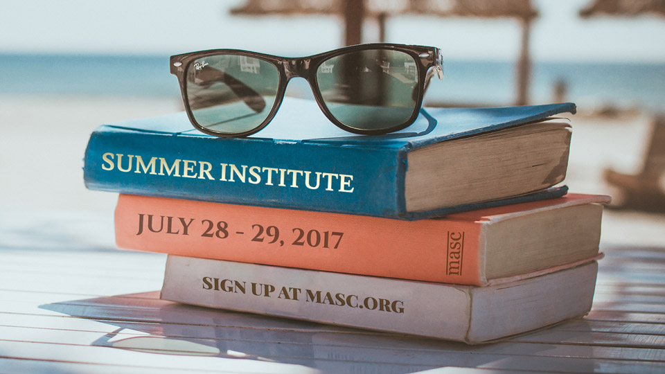 2017 MASC Summer Institute