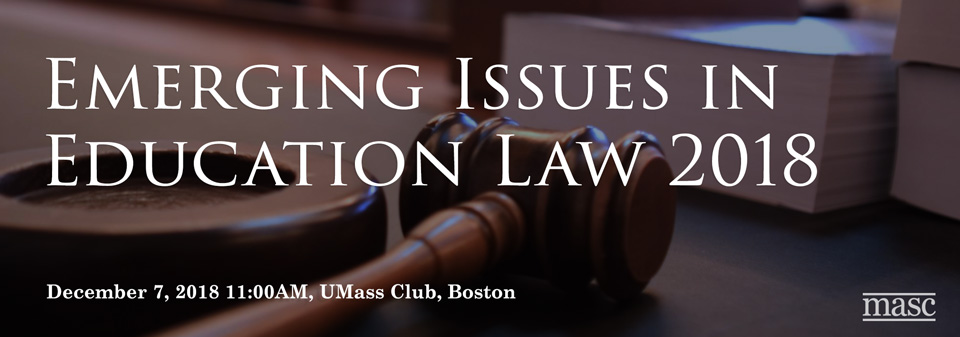 Emerging Issues in Education Law 2018