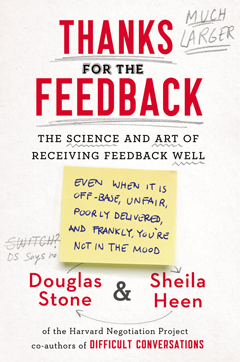 Book Cover: Thank You for the Feedback by Douglas Stone